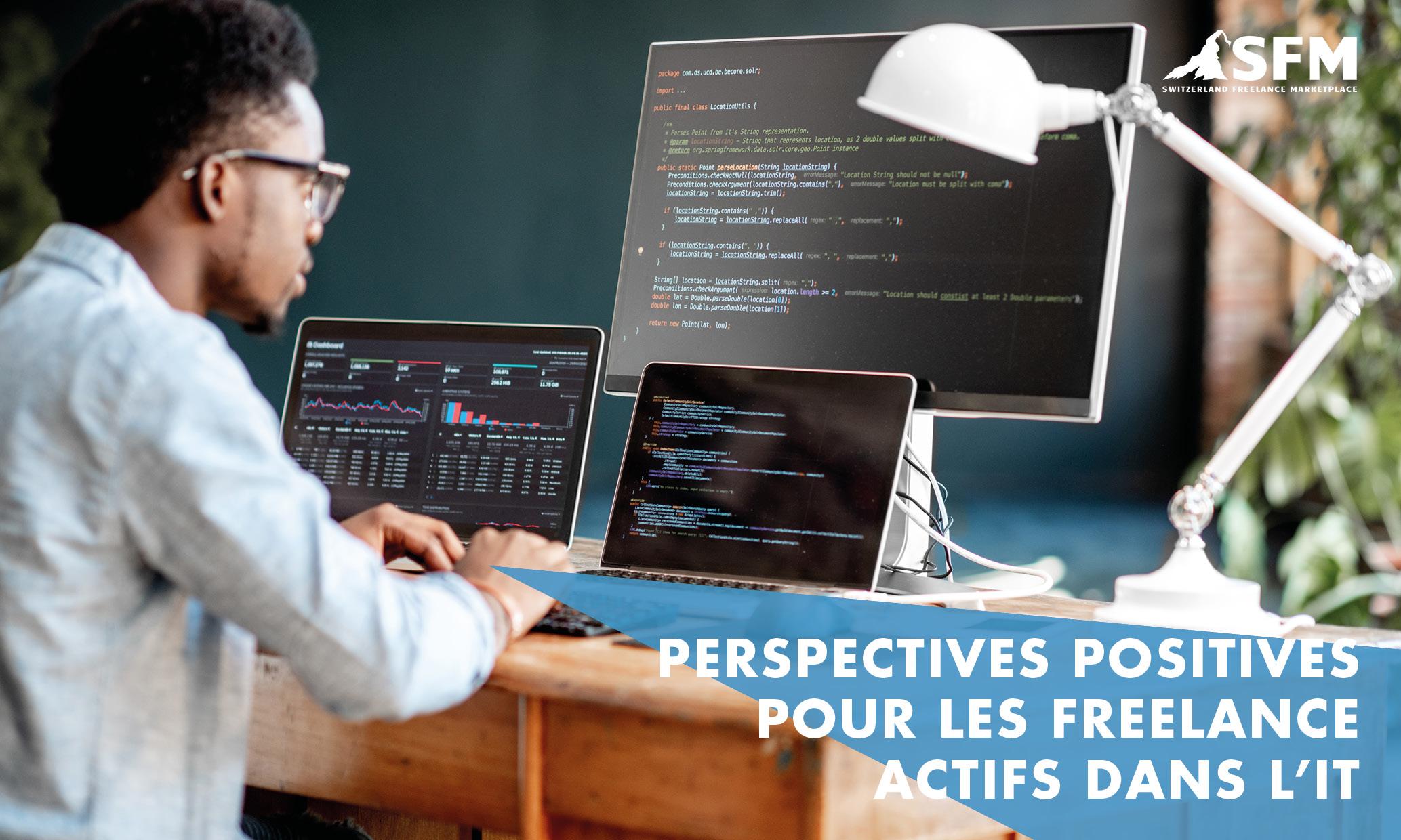 Perspectives positives pour les freelance actifs dans l'IT