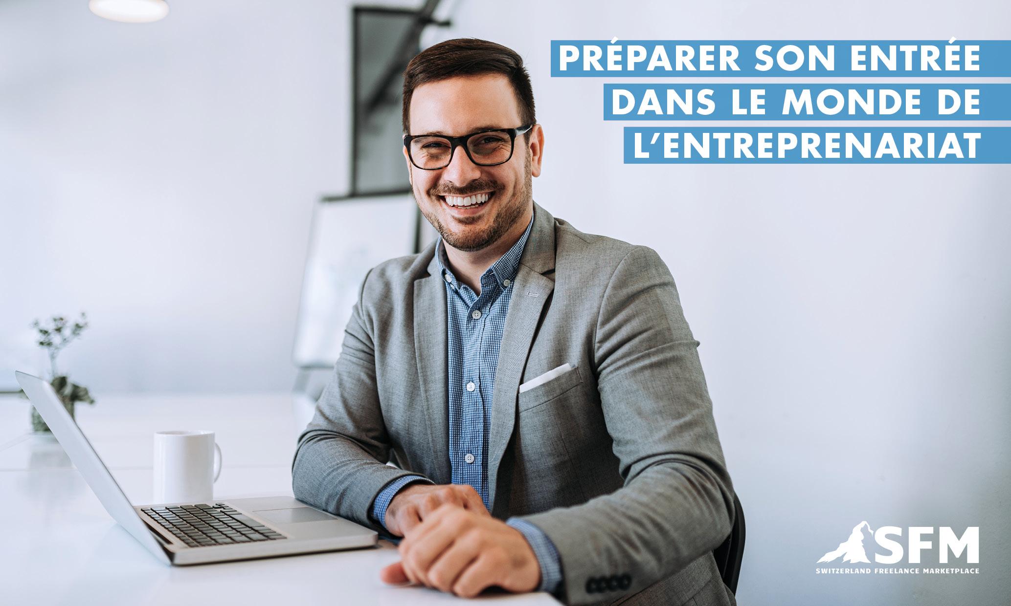 Préparer son entrée dans le monde de l'entreprenariat